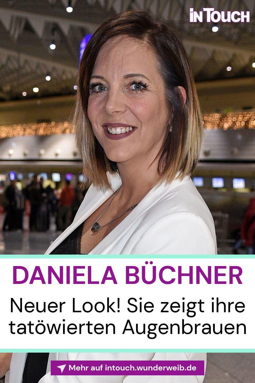Daniela Buchner Neuer Look Sie Zeigt Ihre Tatowierten Augenbrauen Intouch In 2020 Augenbrauen Brauen Augenbrauenpuder