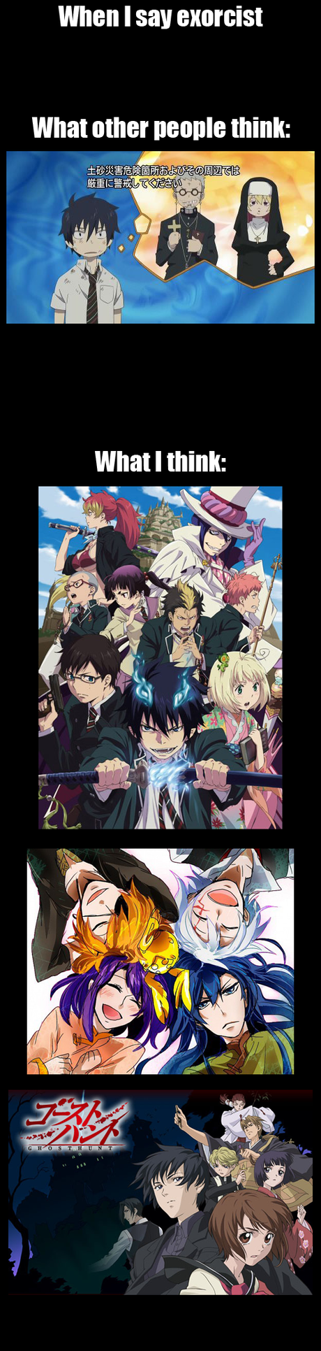 YES!! D. Gray man, Blue Exorcist AND Ghost Hunt! There is so much win here! X]