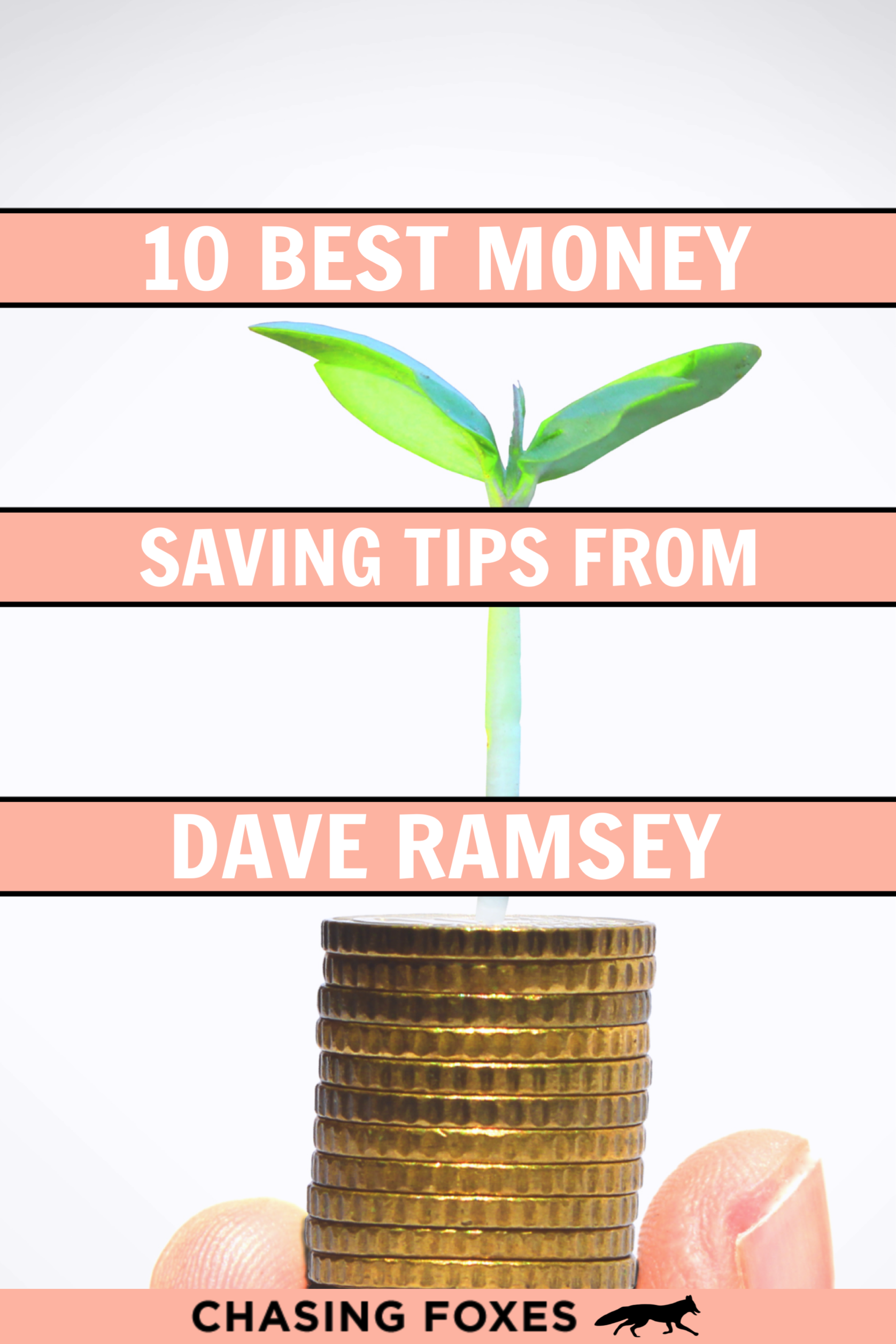 10 Best Money Saving Tips From Dave Ramsey In