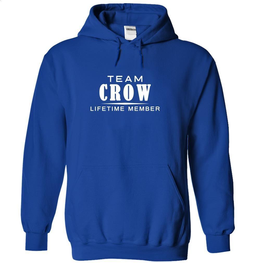 Team CROW, Lifetime member T Shirt, Hoodie, Sweatshirts - cheap t shirts #Tshirt #style