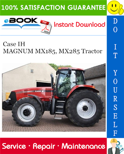 Case Ih Magnum Mx185 Mx285 Tractor Service Repair Manual Repair Manuals Case Ih Tractors