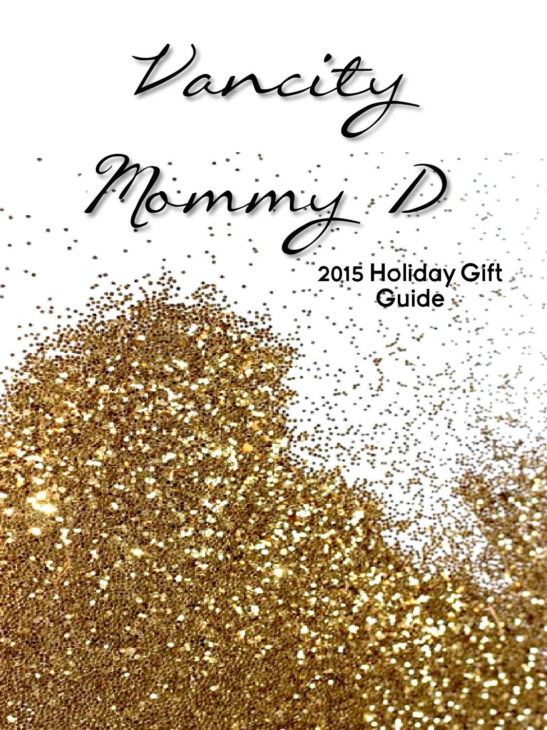 Vancity Mommy D Holiday Catalog  We hope you enjoy our first ever Holiday Catalog featuring all the best products from our favourite Canadian companies of 2015. Enjoy!