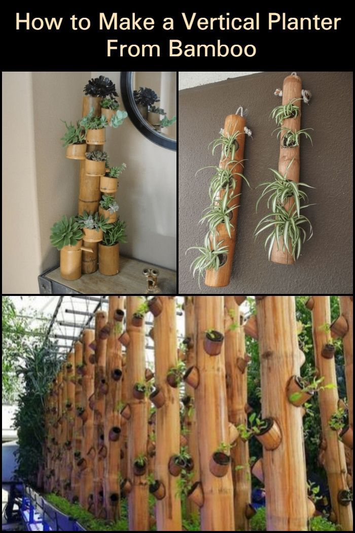 How to Make a Vertical Planter From Bamboo Vertical