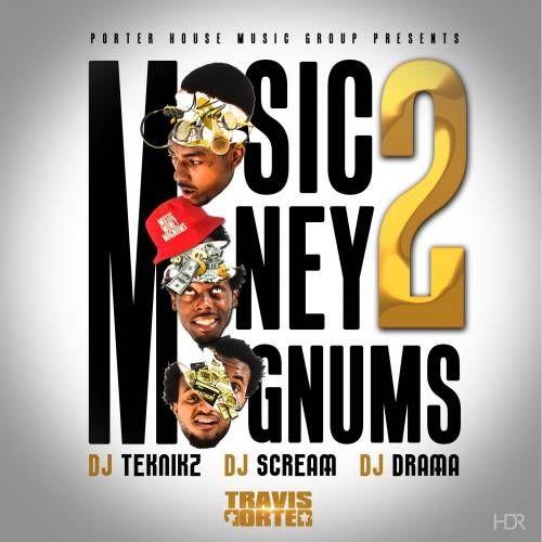 Travis Porter – Music Money Magnums 2