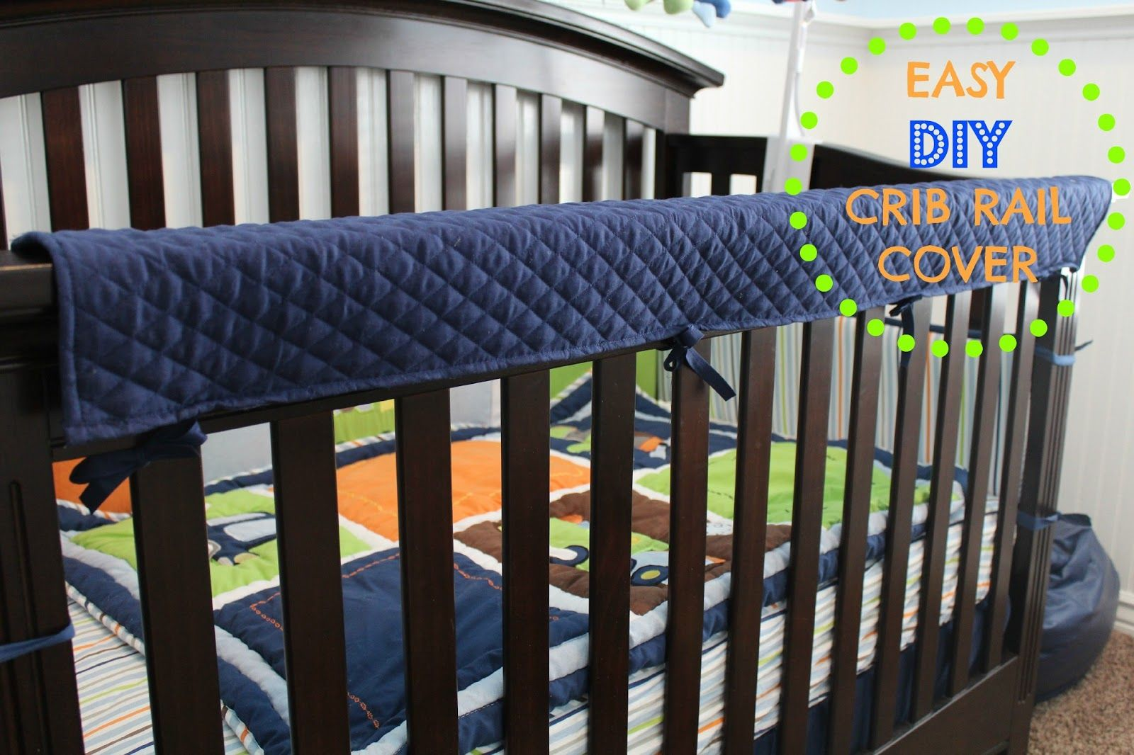 Easy DIY Crib Rail Cover MOMMY ON DEMAND Diy crib