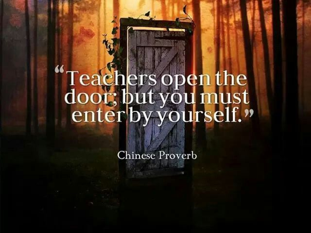 ~ Chinese Proverb   Teaching quotes, Inspirational words