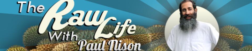 Paul Nison Raw Food Recipes Natural Health Improve Health
