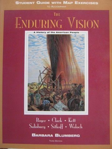 The enduring visión : a history of the American people, Third edition / by Paul S. Boyer...[et al.] ; Barbara Blumberg. -- Lexington (Massachusetts) ; Toronto : D. C. Heath and Company , cop. 1996 en http://absysnet.bbtk.ull.es/cgi-bin/abnetopac?TITN=543934