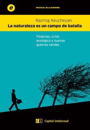 Editorial Capital intelectual > La naturaleza es un campo de batalla