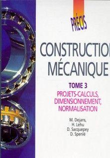 Precis De Construction Mecanique Tome 3 Livre De L Eleve