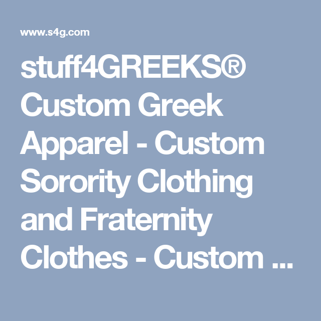 stuff4greeks custom greek apparel custom sorority clothing and
