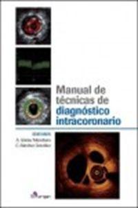 #Novedades #Medicina Manual de Técnicas de Diagnóstico Intracoronario.