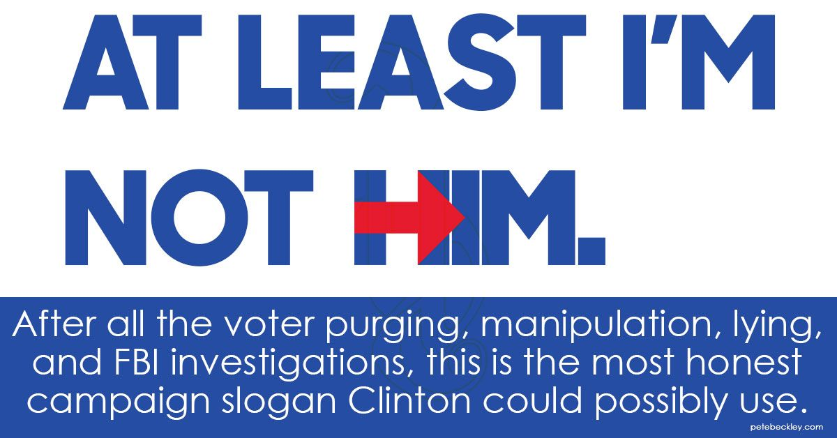 hillary clinton honest real campaign slogan after everything it