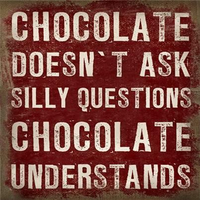 chocolate is my therapist Chocolate quotes, Chocolate