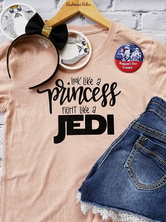 08e8a523 Disney Shirts/Disney Family Shirts/Star Wars/Look Like A Princess ...