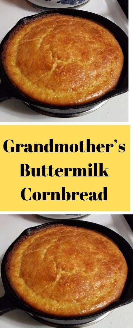 Grandmother S Buttermilk Cornbread Buttermilk Cornbread Cornbread Corn Bread Recipe