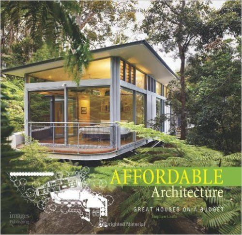 Tiny House Container Amazon: Affordable Architecture: Great Houses On A Budget: Stephen