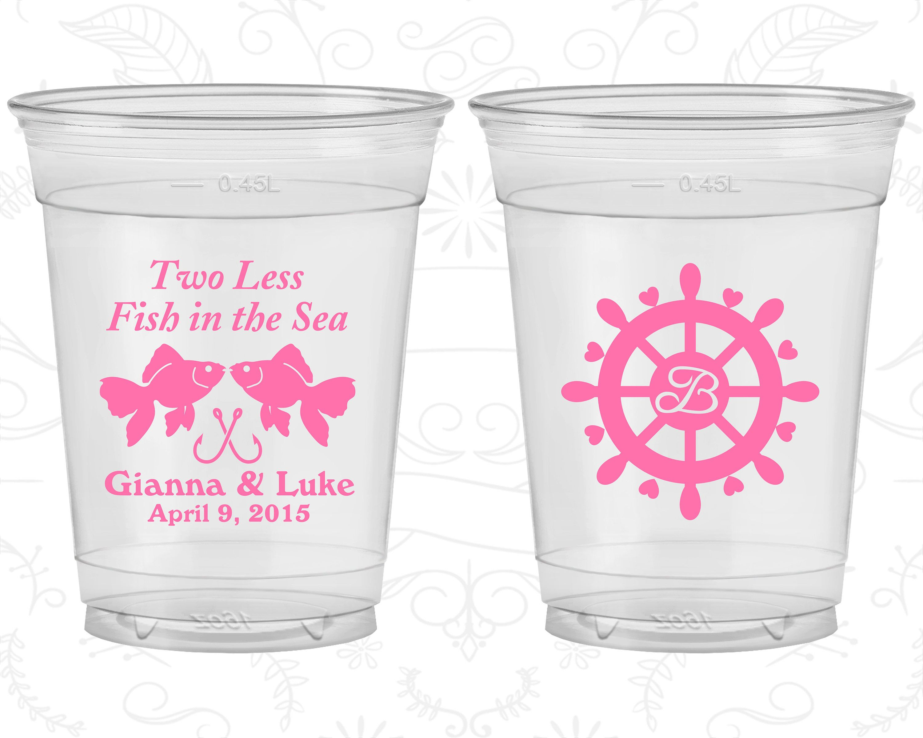Two Less Fish in the Sea, Customized Soft Plastic Cups, Nautical ...