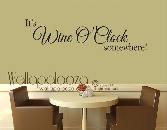 Wine Wall Art - It\'s Wine O Clock somewhere decal - wine wall decal ...