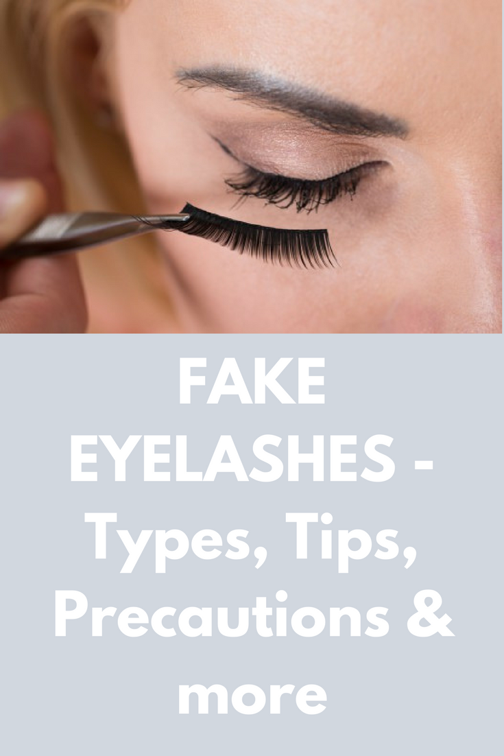 Fake Eyelashes Types Tips Precautions More Eyelash