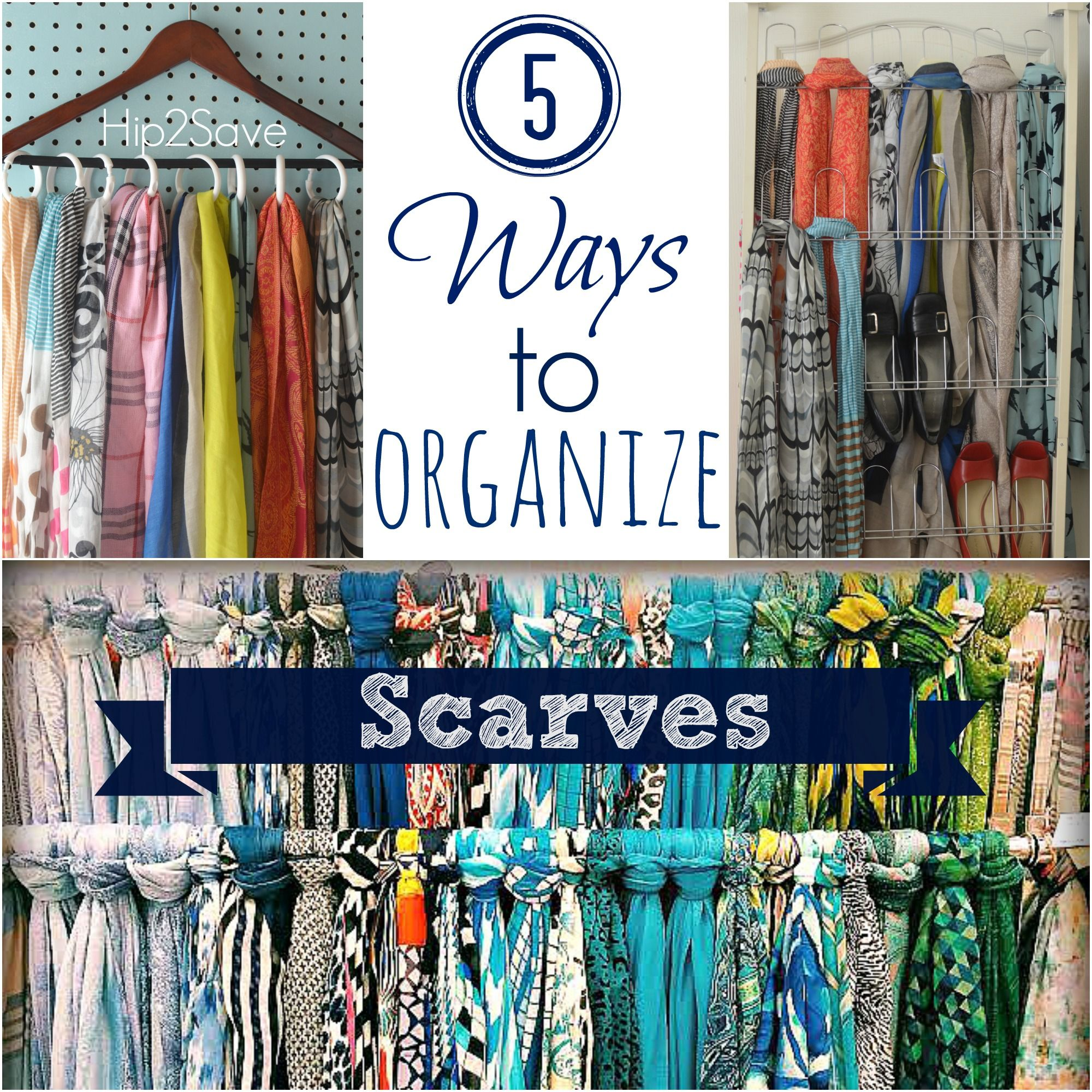 5 Ways To Organize Scarves By Hip2save It S Not Your Grandma S