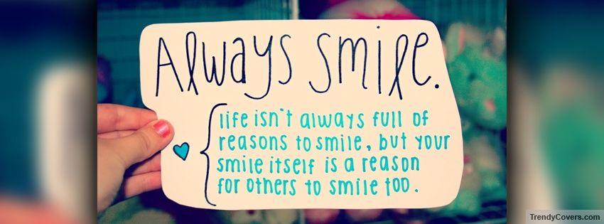 Always Smile Facebook Cover Facebook Cover Photos Quotes