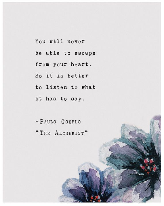 Photo of Paulo Coelho from The Alchemist quote poster, you will never escape your heart, wall art, typography poster, inspirational quote