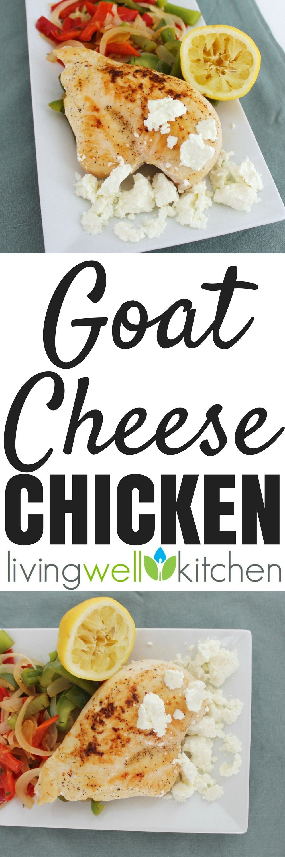 Goat Cheese Chicken recipe from Meme // Living Well Kitchen is an ...