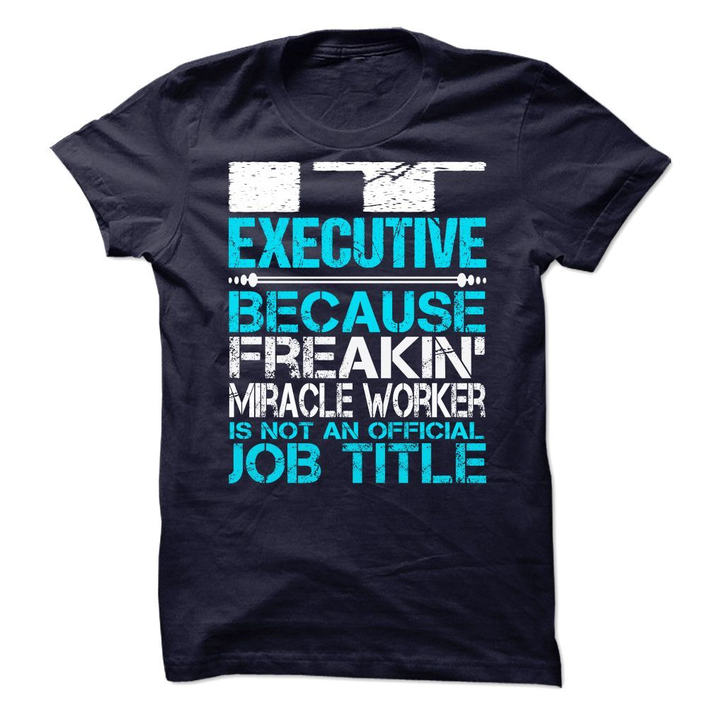 Awesome Shirt For It Executive T-Shirts, Hoodies. ADD TO CART ==►…