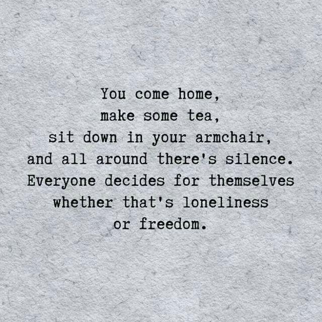 loneliness ...