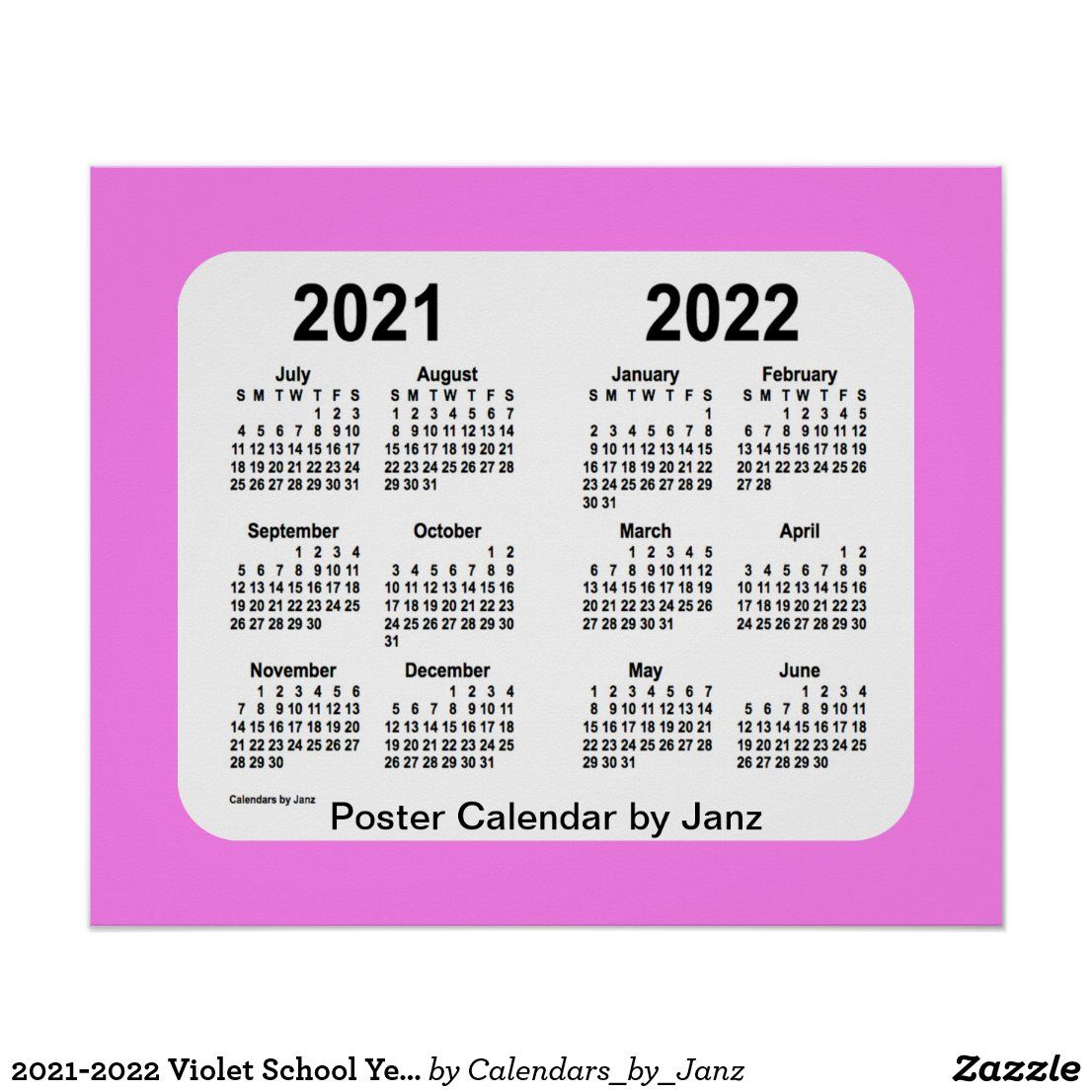 Personalized Calendar 2022.2021 2022 Violet School Year Calendar By Janz Poster Zazzle Com Save The Date Posters School Calendar Calendar Design