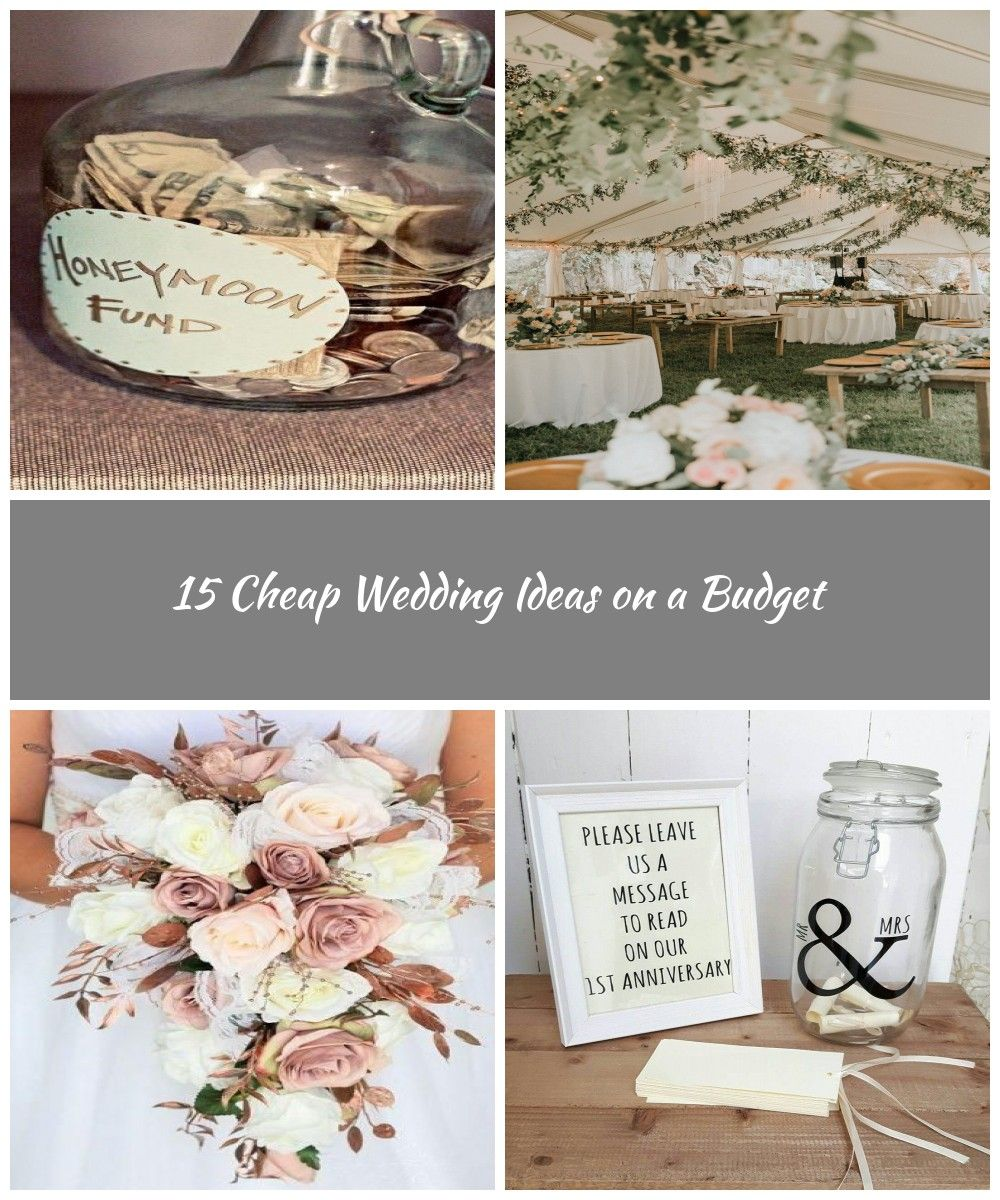 15 Cheap Wedding Ideas On A Budget Best Wedding Style Wedding Stuff 15 Cheap Wedding Ideas On A Budget Cheap Wedding Wedding Wedding Styles