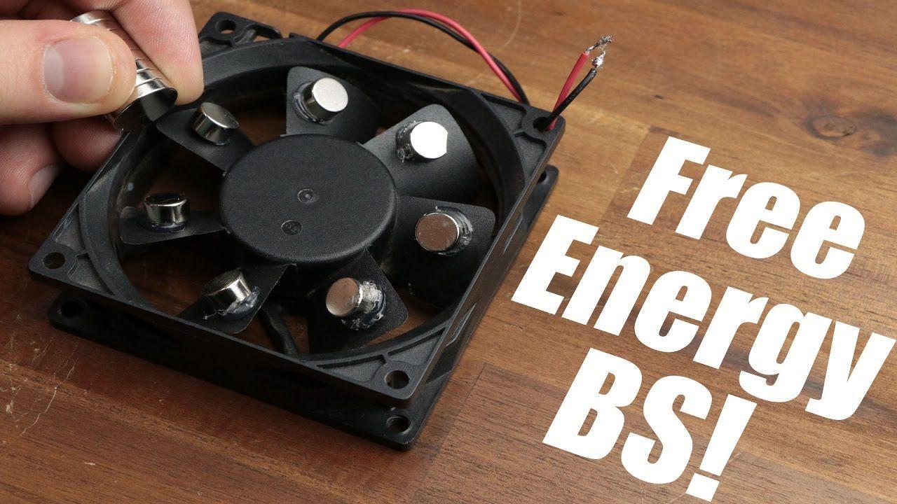 Free Energy BS! || Magnet PC Fan, Bedini Motor | Free energy ...