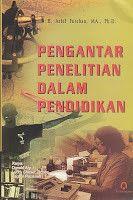 Pengantar Penelitian Dalam Pendidikan Arief Furchan Pendidikan Toko Buku Penelitian