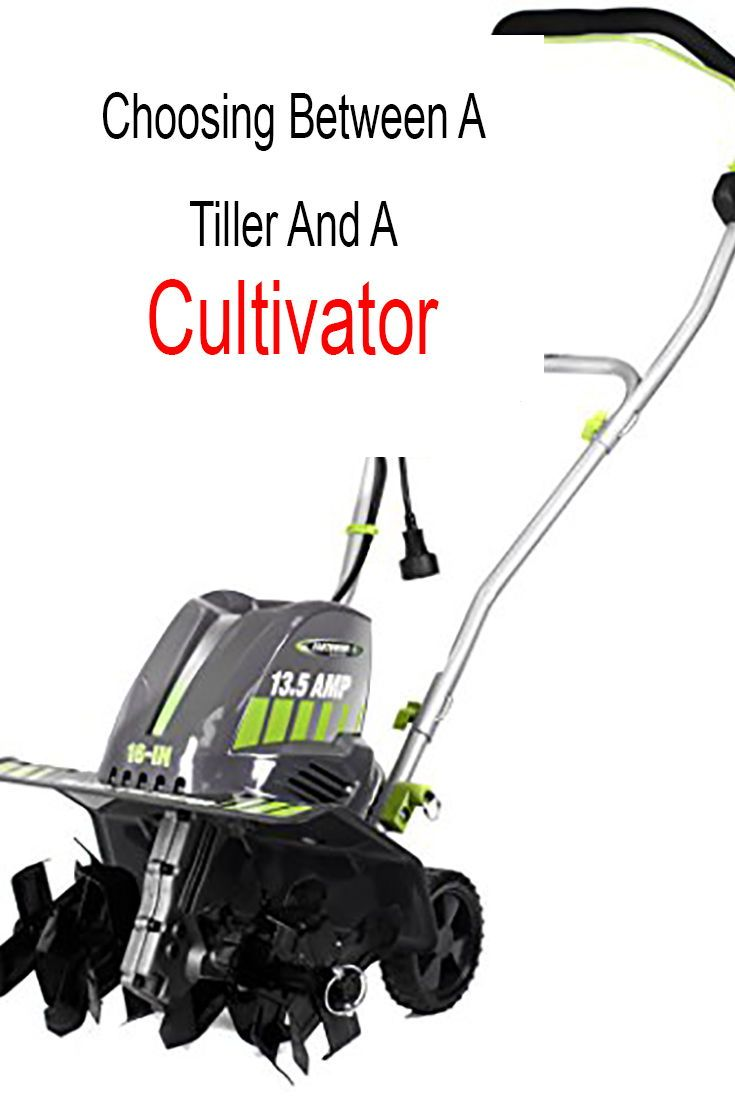 Tiller Vs Cultivator For Your Garden Top Options 2020 Electric