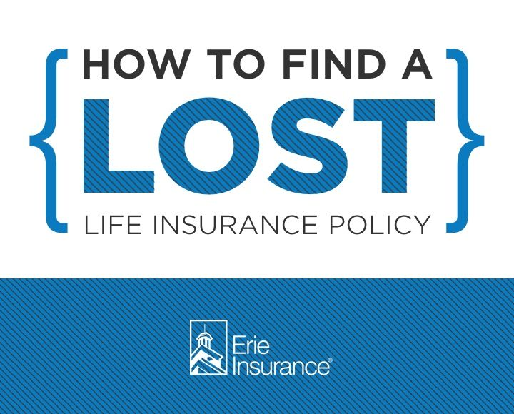 How To Find A Lost Life Insurance Policy Completed Pins Erie