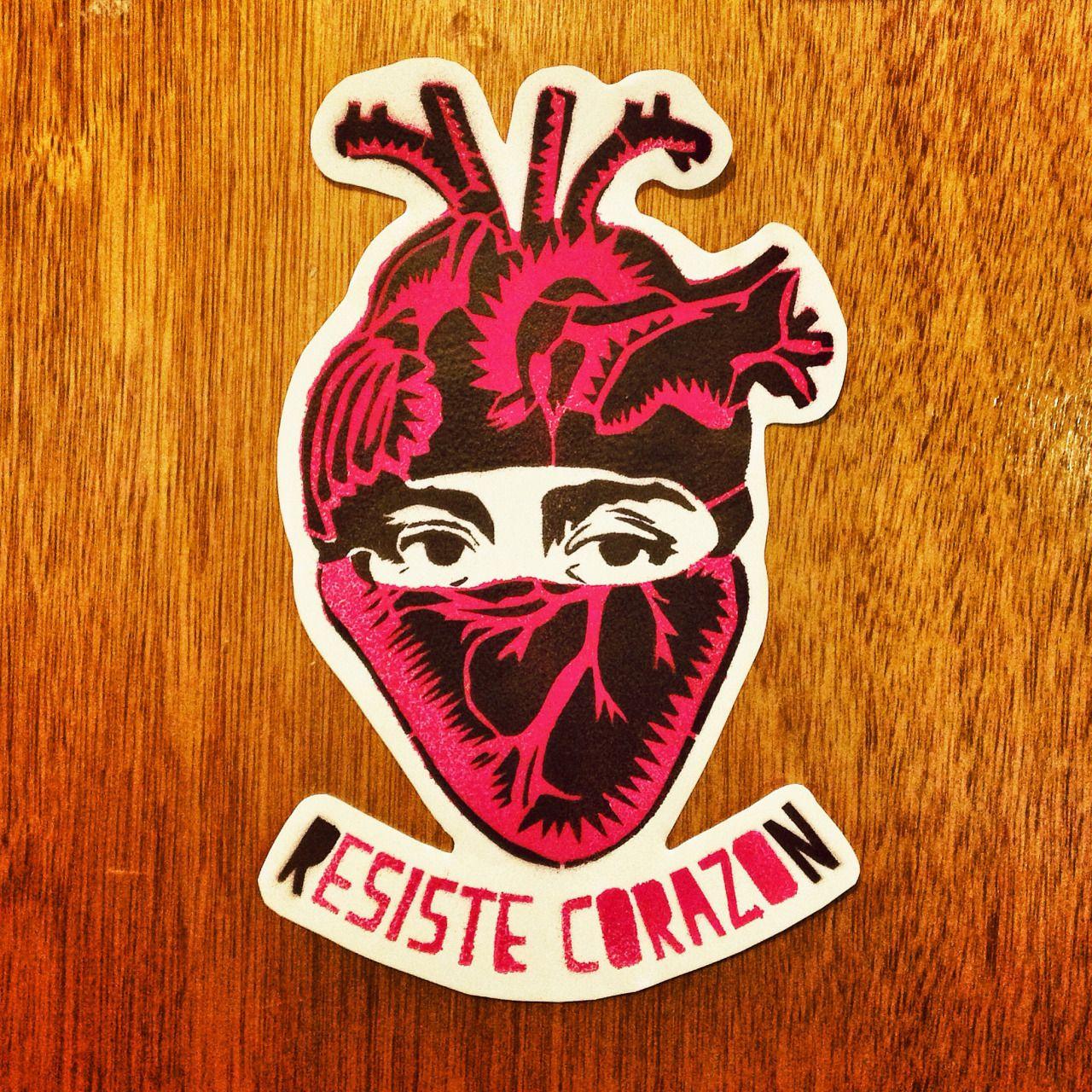 """""""Resiste Corazón"""" / Esténcil-Sticker que le da identidad al proyecto colectivo #RexisteMX, realizado durante las jornadas de apoyo a las bases zapatistas y denunciando el asesinato de Galeano; nuestras corazonas latiendo en colectiva desde mayo del..."""