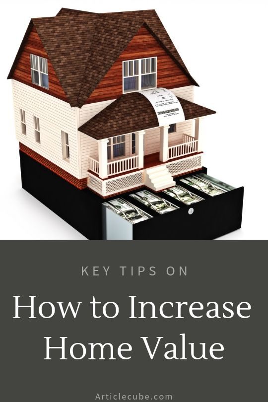 See Tips And Advice On How To Increase The Value Of Your Home Before Ing