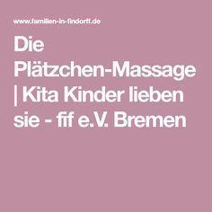 Die Plätzchen-Massage | Kita Kinder lieben sie - fif e.V. Bremen #gamingrooms