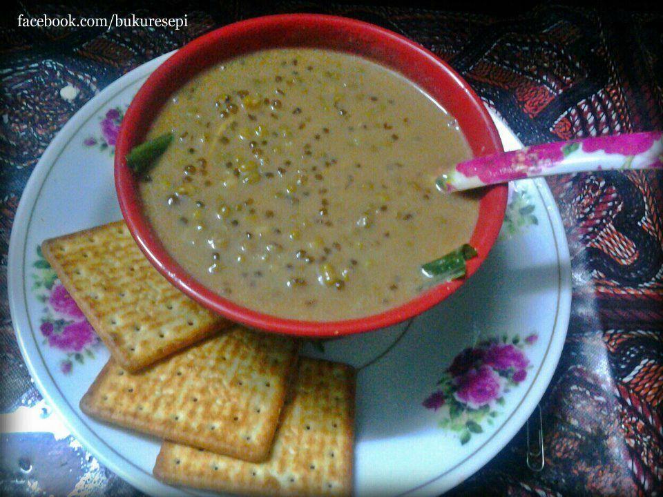 Bubur Kacang Hijau 2 Cawan Kacang Hijau Rendam Lebih Kurang 3 4 Jam 200ml Santan Sedikit Air 2 Keping Gula Melaka Asian Desserts Malaysian Dessert Food