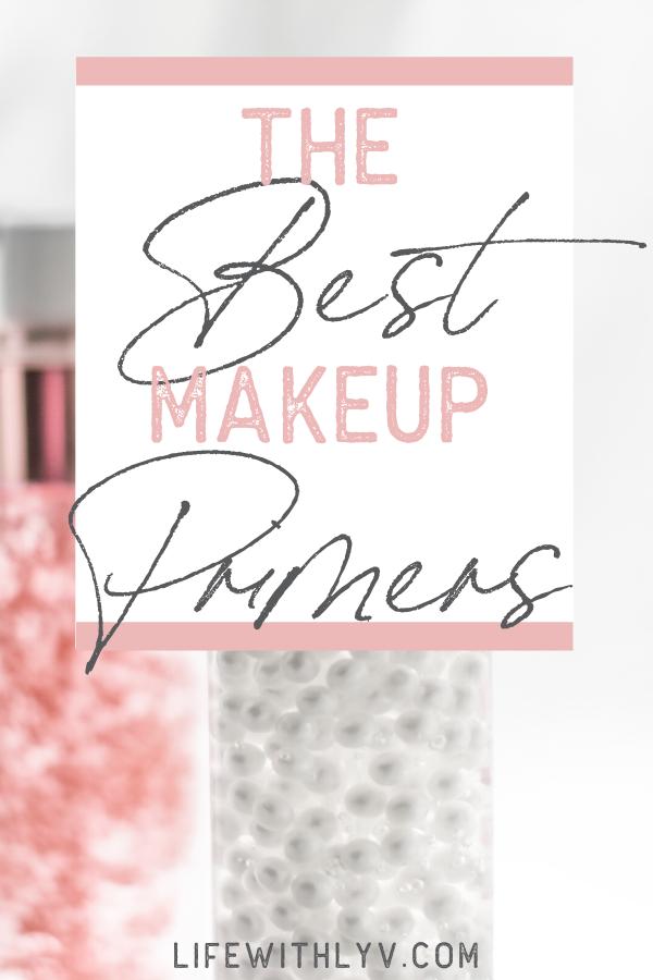 My Top 2 Favorite CRUELTYFREE Makeup Primers Life With
