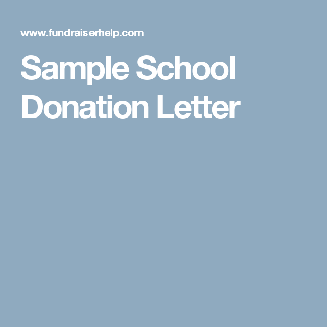 Sample School Donation Letter  School Fundraising And Silent