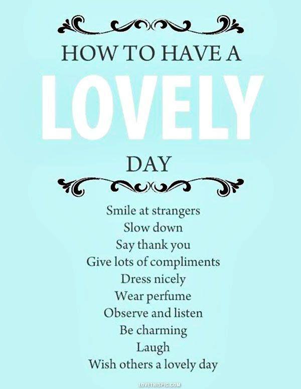 ¿No sabes qué hacer para tener un buen día?