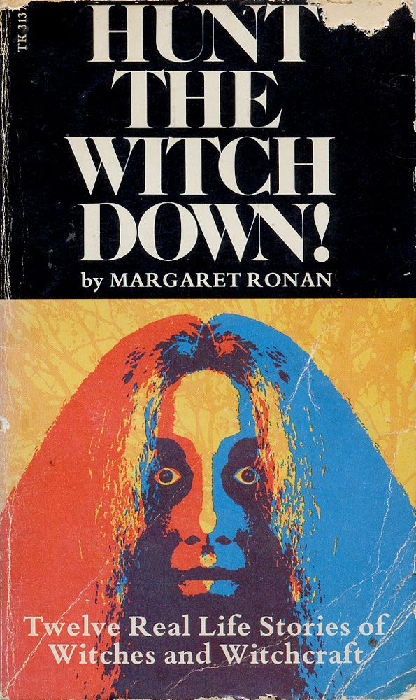 """""""Hunt The Witch Down"""" by Margaret Ronan 