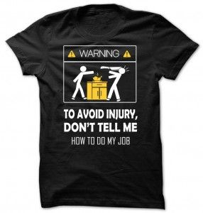 Chef Don't Tell Me How To Do My Job T-Shirt