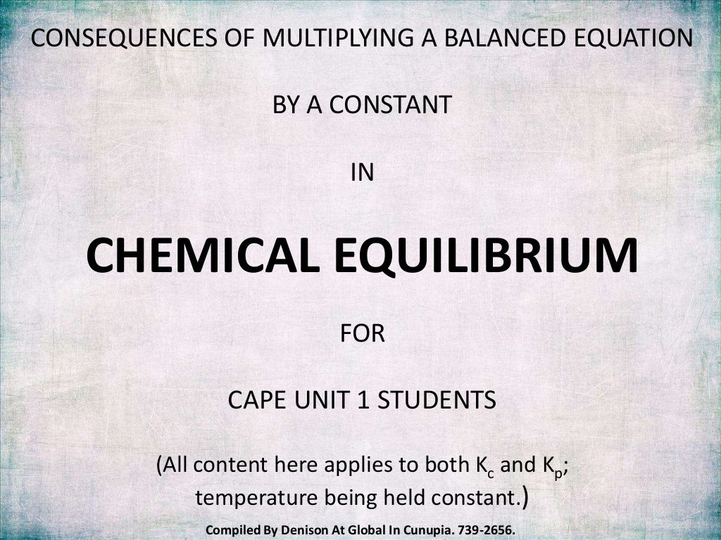 How To Calculate The New Equilibrium Constant When An Already Balanced Equation Is Multipiled By