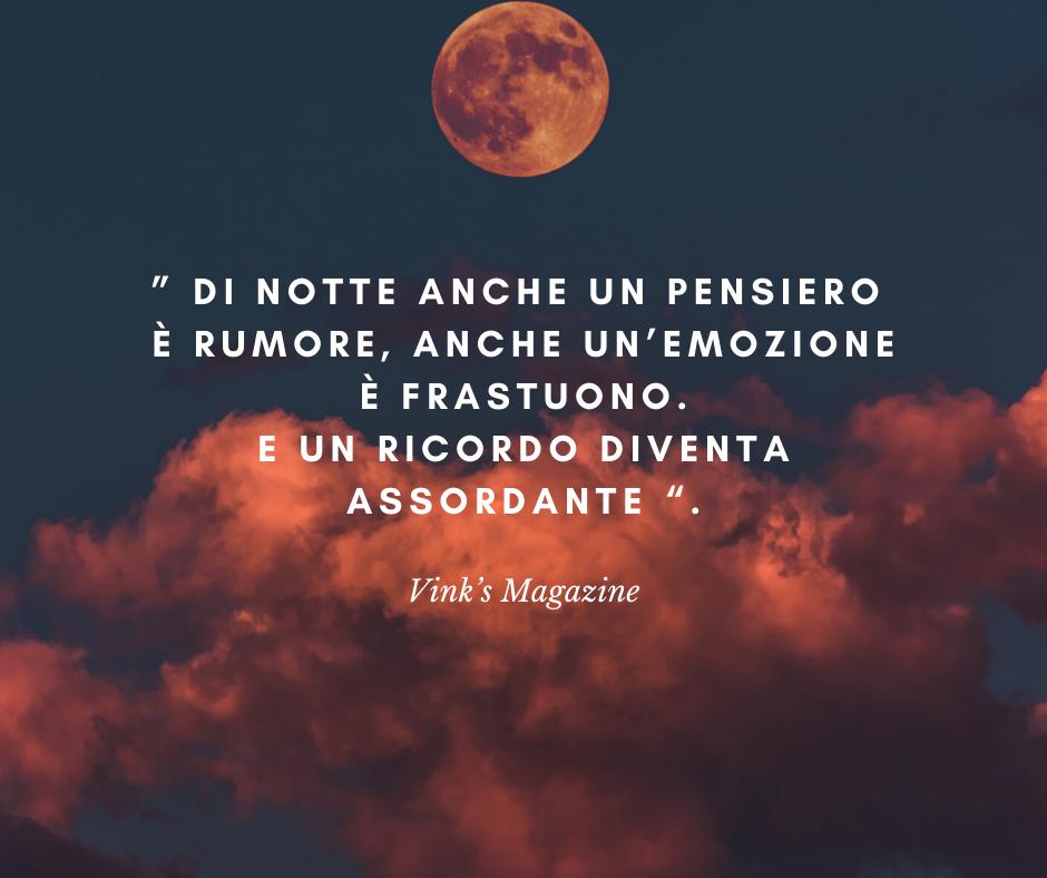 """""""Di notte anche un pensiero è rumore, anche un emozione è frastuono, e un ricordo diventa assordante"""".  #aforismi #citazioni #notte #pensieri #parole #riflessioni #frasedelgiorno #frasiitaliane"""