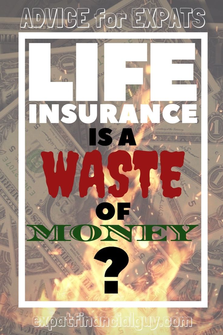 Is Life Insurance a Waste of Money | Life insurance ...