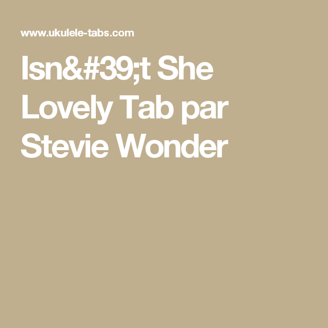 Isnt She Lovely Tab Par Stevie Wonder Ukulele Pinterest