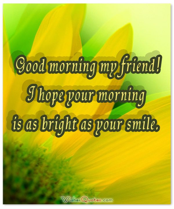 Good Morning Messages for Friends with Cute and Funny ...